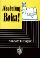Neobviňuj Boha!, Kenneth E. Hagin
