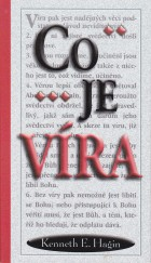 Co je víra, Kenneth E. Hagin