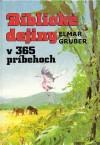 Biblické dejiny v 365 príbehoch, Elmar Gruber