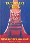Triumfálna cirkev: Nadvláda nad všetkými silami temnoty