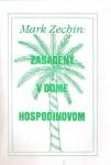 Zasadený v dome Hospodinovom, Mark Zechin